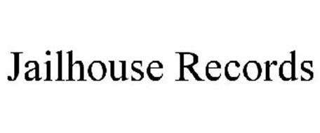 JAILHOUSE RECORDS