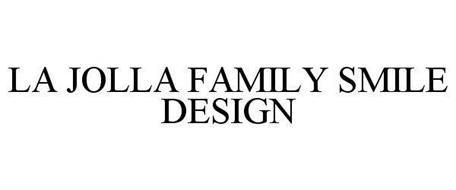 LA JOLLA FAMILY SMILE DESIGN
