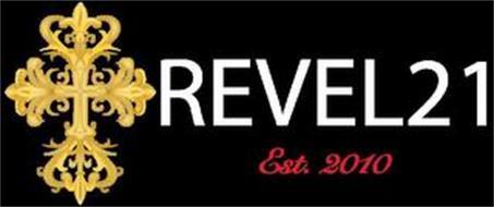 REVEL21 EST. 2010