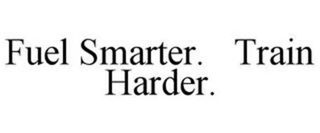 FUEL SMARTER. TRAIN HARDER.