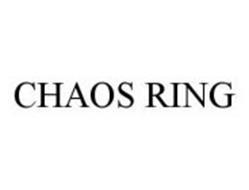 CHAOS RING