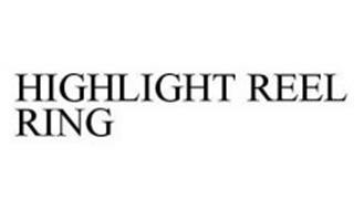 HIGHLIGHT REEL RING