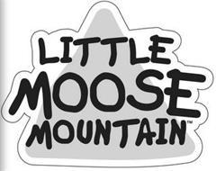 LITTLE MOOSE MOUNTAIN