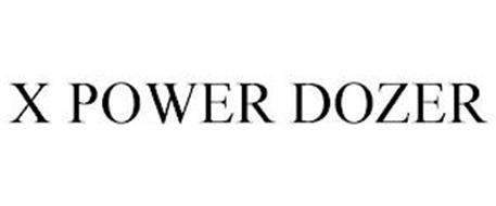 X POWER DOZER