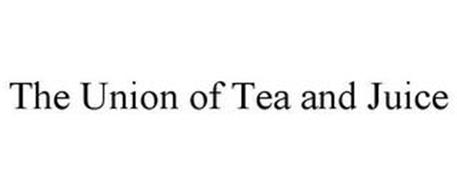 THE UNION OF TEA AND JUICE