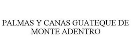 PALMAS Y CANAS GUATEQUE DE MONTE ADENTRO