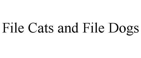 FILE CATS AND FILE DOGS