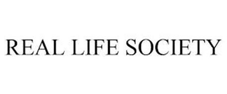 REAL LIFE SOCIETY