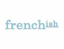 FRENCHISH