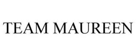TEAM MAUREEN