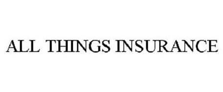ALL THINGS INSURANCE