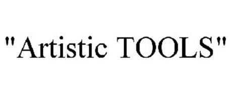"""""""ARTISTIC TOOLS"""""""