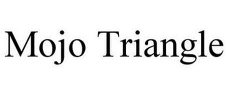 MOJO TRIANGLE