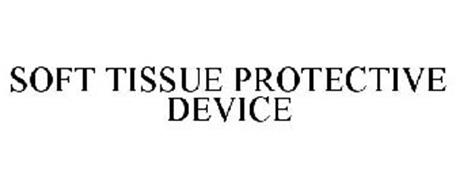 SOFT TISSUE PROTECTIVE DEVICE