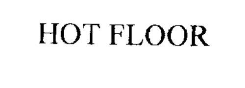 HOT FLOOR