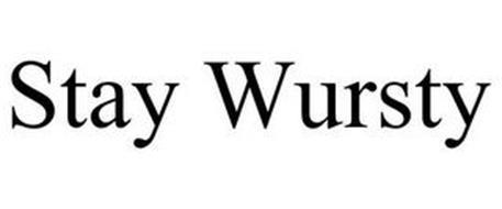 STAY WURSTY