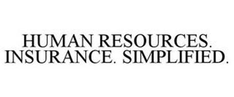 HUMAN RESOURCES. INSURANCE. SIMPLIFIED.