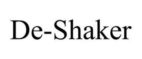 DE-SHAKER
