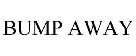 BUMP AWAY