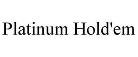 PLATINUM HOLD'EM