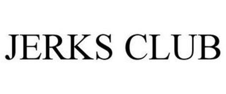 JERKS CLUB