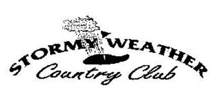 STORMY WEATHER COUNTRY CLUB