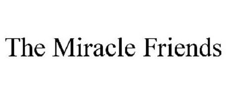 THE MIRACLE FRIENDS