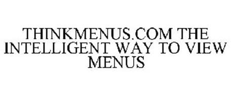 THINKMENUS.COM THE INTELLIGENT WAY TO VIEW MENUS