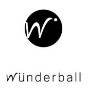 W WÜNDERBALL