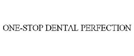 ONE-STOP DENTAL PERFECTION