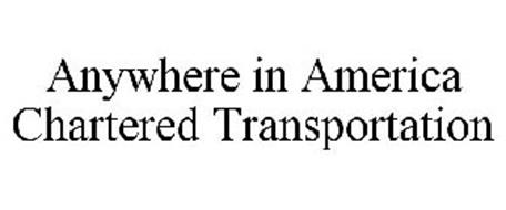 ANYWHERE IN AMERICA CHARTERED TRANSPORTATION