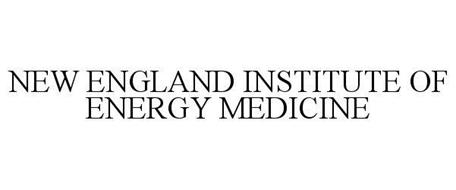 NEW ENGLAND INSTITUTE OF ENERGY MEDICINE