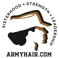 SISTERHOOD STRENGTH LEADERSHIP ARMYHAIR.COM