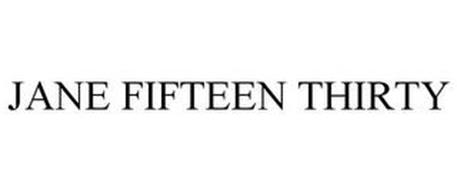 JANE FIFTEEN THIRTY
