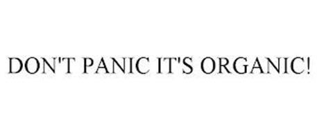 DON'T PANIC IT'S ORGANIC!