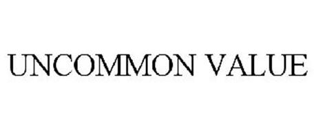 UNCOMMON VALUE