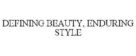 DEFINING BEAUTY, ENDURING STYLE