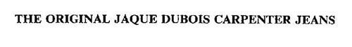 THE ORIGINAL JAQUE DUBOIS CARPENTER JEANS
