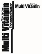 NEW YORK MULTI VITAMIN ENHANCED WATER DRINK YOUR MULTI VITAMIN
