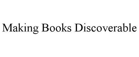 MAKING BOOKS DISCOVERABLE