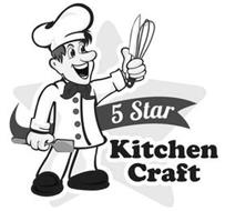 5 STAR KITCHEN CRAFT