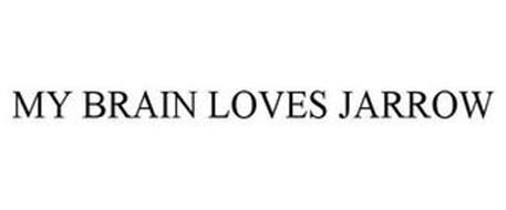 MY BRAIN LOVES JARROW