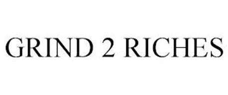 GRIND 2 RICHES