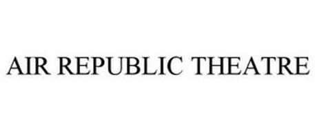 AIR REPUBLIC THEATRE