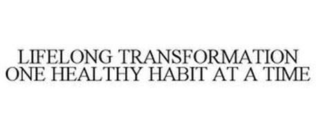 LIFELONG TRANSFORMATION ONE HEALTHY HABIT AT A TIME