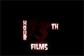 13TH HOUR FILMS