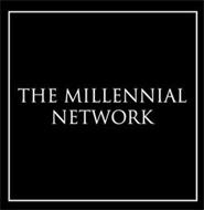 THE MILLENIAL NETWORK