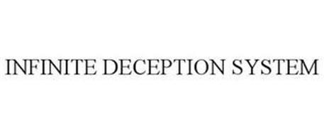 INFINITE DECEPTION SYSTEM