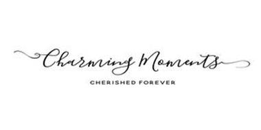 CHARMING MOMENTS CHERISHED FOREVER