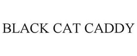 BLACK CAT CADDY